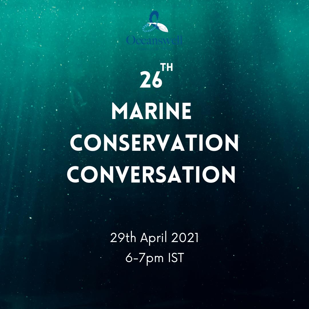 26TH MARINE CONSERVATION CONVERSATION 1